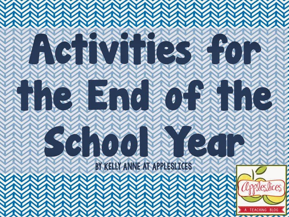 Activities for the End of the School Year