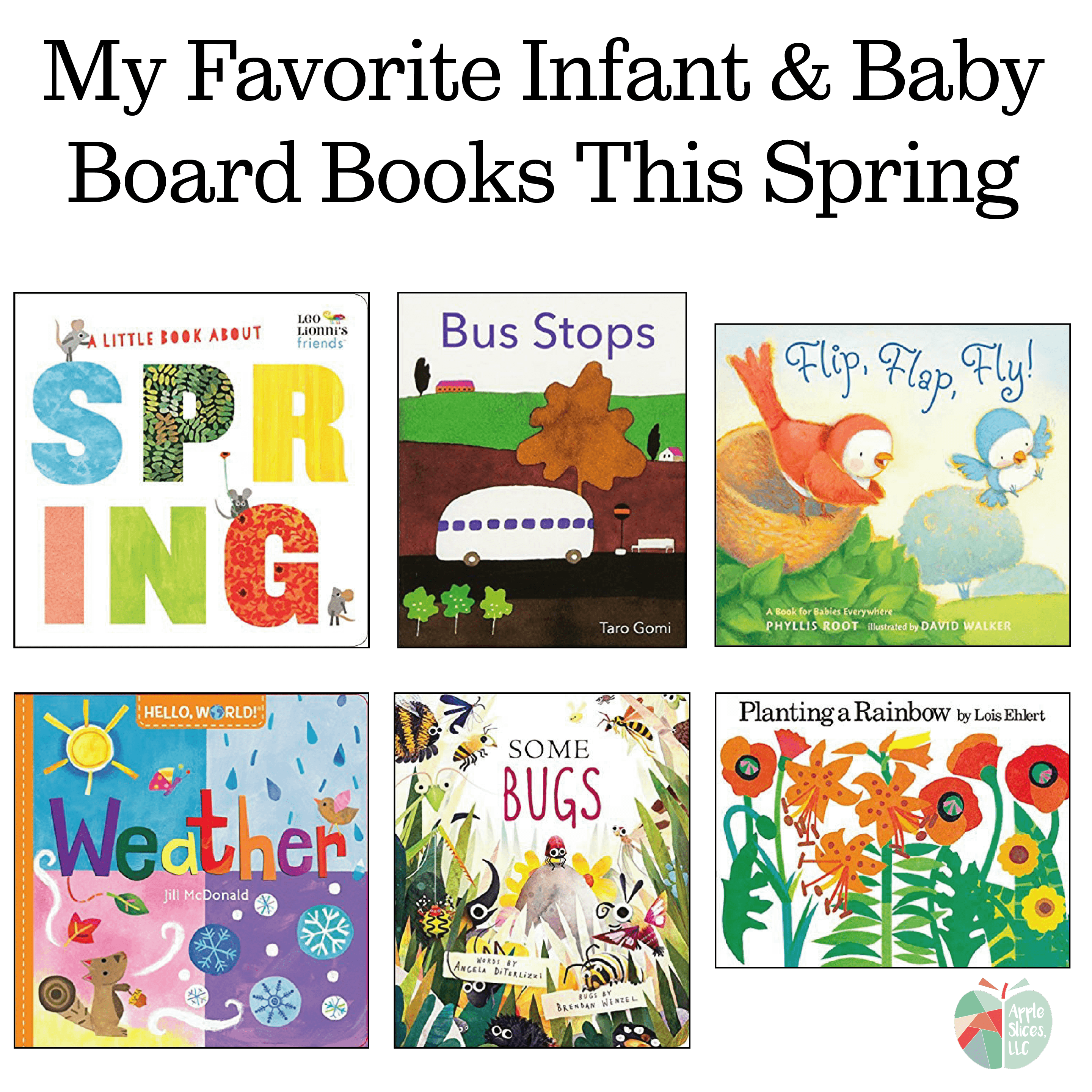 My Favorite Infant and Baby Board Books This Spring